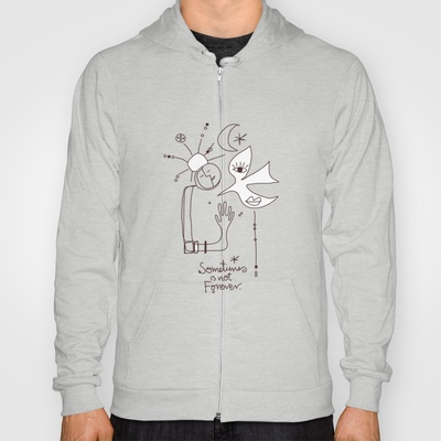 Sometimes is not Forever Hoody by Daily Thoughts - $38.00
