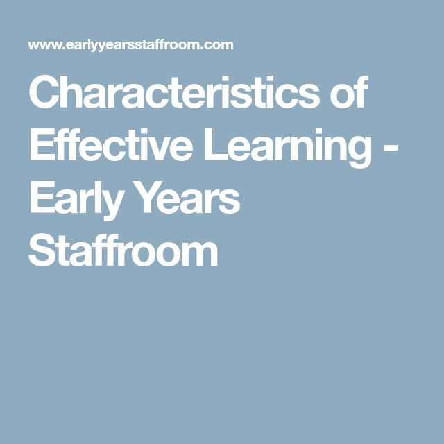 Characteristics of Effective Learning - Early Years Staffroom