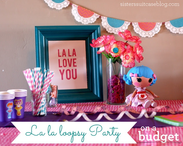 Ideas for a Girl's LaLaLoopsy (or any theme) party on a BUDGET! Must-see easy decor, party games and favors! www.sisterssuitcaseblog.com #lalaloopsy #birthday #party