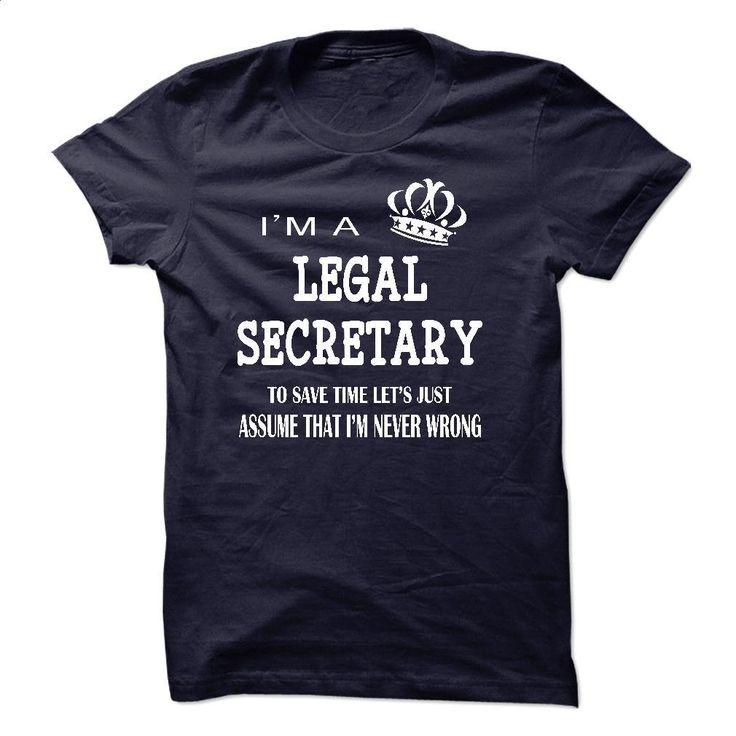 i am a LEGAL SECRETARY T Shirts, Hoodies, Sweatshirts - #funny t shirts #make your own t shirts. ORDER NOW => https://www.sunfrog.com/LifeStyle/i-am-a-LEGAL-SECRETARY-22487684-Guys.html?60505