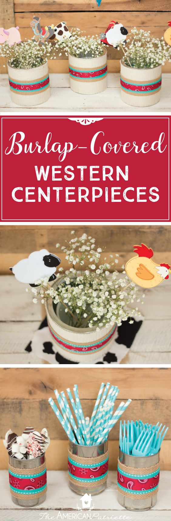 Burlap-covered western centerpieces; easy DIY decor for a western-themed, farm-themed, or ranch-themed party; kids birthday party decor