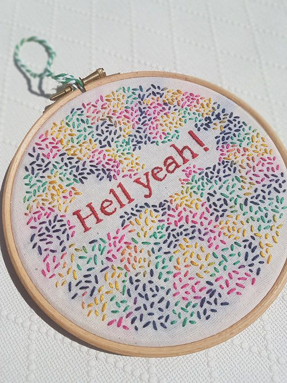 Hell yeah embroidery modern embroidery positive vibes wall