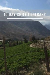 10 Day Chile Itinerary.  10 days is not nearly enough time to see the entire country, but this itinerary has a bit of everything, including some off-the-beaten-path destinations. #chile #chileitinerary #chile10dayitinerary #southamerica