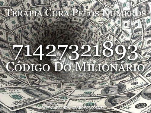 TERAPIA CURA PELOS NÚMEROS DE GRIGORI GRABOVOI  Sequência: 71427321893 - Código do Milionário  Passo a passo da técnica www.aprenda-grabovoi.com.br
