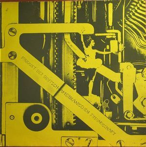 Deutsch Amerikanische Freundschaft - Produkt Der Deutsch-Amerikanischen Freundschaft at Discogs