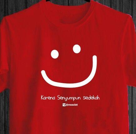 Senyum itu sedekah. #KaosMuslim