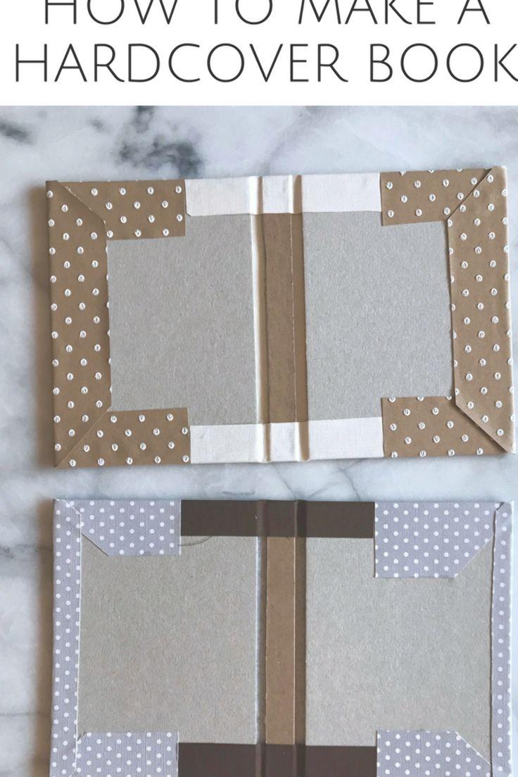 Book binding hard cover DIY Book cover diy, Book