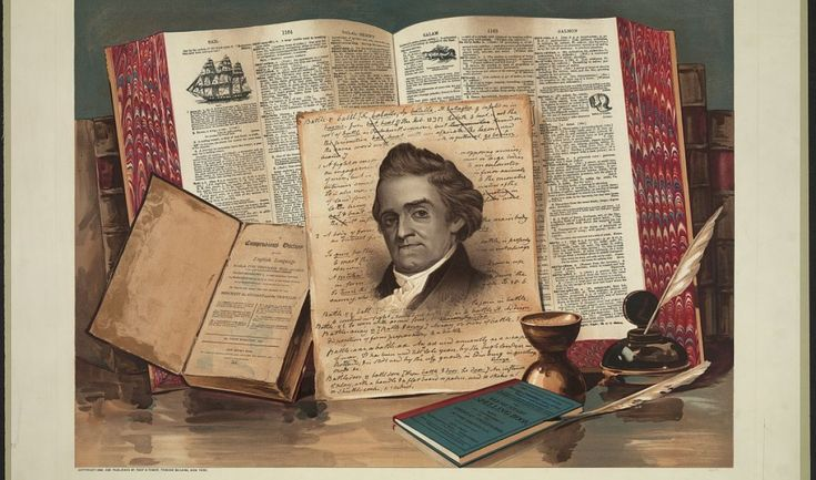 To 19th century Americans, Noah Webster was one of the country's greatest figures. Today, the man who defined American English for generations of schoolkids is barely remembered. Here are some reasons to bring his memory back.