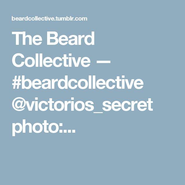 The Beard Collective — #beardcollective  @victorios_secret  photo:...