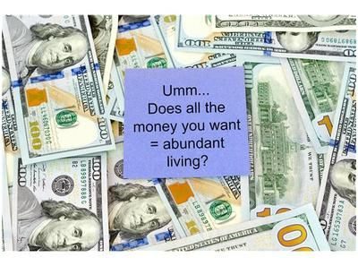 This is a question that many people ask themselves, ?Can my life be more abundant?? Typically, when people speak of abundance, they associate it with money and the things that money can bring. In fact, most metaphysical/spiritual teachers teach from that perspective, for you to experience abundance you must have money. Affluence is the monetary segment of the Abundance wheel, but by no means is it the greatest portion. And this is where many people become stuck. Not realizing that abunda...