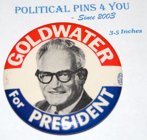 BARRY GOLDWATER Campaign Pin Pinback Button Political Presidential Election 1964