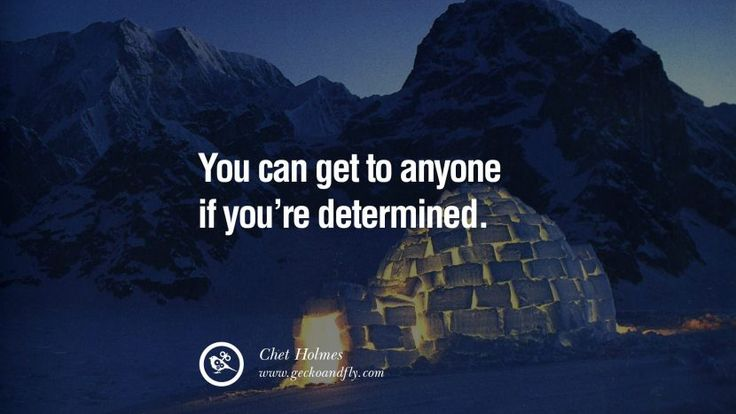 Inspirational Motivational Poster Amway or Herbalife You can get to ANYONE if you're DETERMINED. - Chet Holmes best inspirational quotes tumblr quotes instagram