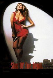 Sins Of The Night 1993 Movie Watch Online. Abused wife of a mobster, who runs a luxury brothel, tries to get the insurance investigator, hired by her ex-lover to track her down, to help her kill her husband and get the insurance money.