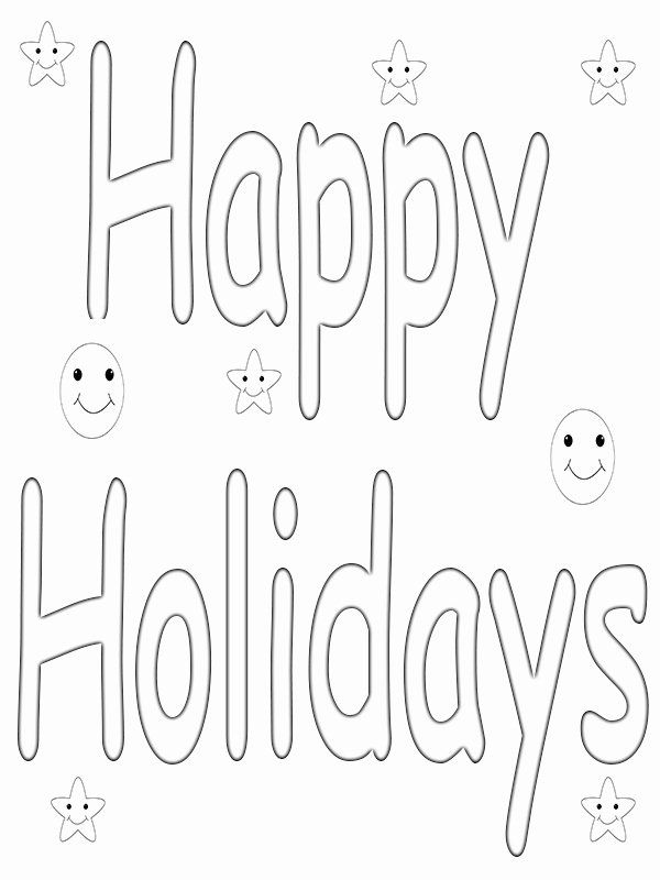 Free Printable Holiday Coloring Pages Beautiful Happy Holidays Coloring Pages To In 2020 Coloring Pages To Print Birthday Coloring Pages Happy Birthday Coloring Pages