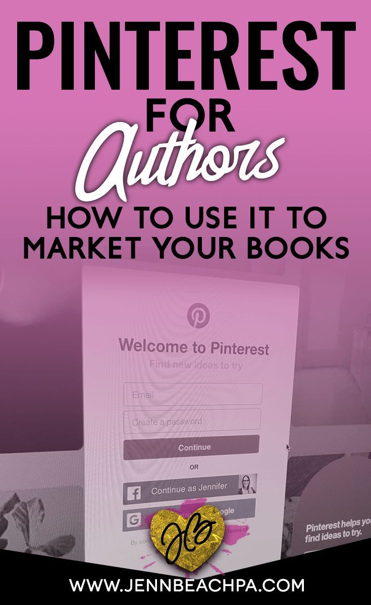 Pinterest for Authors from Jenn Beach PA | How authors and writers can use Pinterest to market and promote books #bookmarketingideas #selpublishing #authorplatform #authorbrand #bookmarketing #pinterest