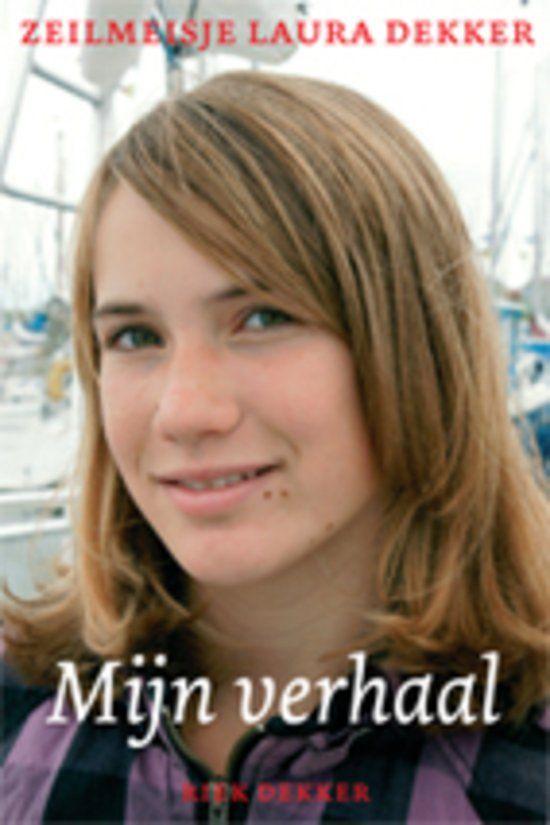 Zeilmeisje Laura Dekker - Mijn verhaal