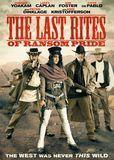 The Last Rites of Ransom Pride [DVD] [2009]