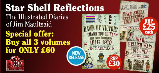 Star Shell Savings!  Buy all 3 of these Illustrated diaries for only £60 in our new bundle offer. Jim Maultsaid was born in Pennsylvania in 1893 to Irish parents who returned to Donegal. Although he left school at 13 he was naturally gifted at both writing and drawing. Despite being an American citizen he joined the British Army in 1914. He was badly wounded on the First Day of the Somme (1 July 1916). Unfit for further active duty, he was commissioned in 1917 and worked with the Chinese…