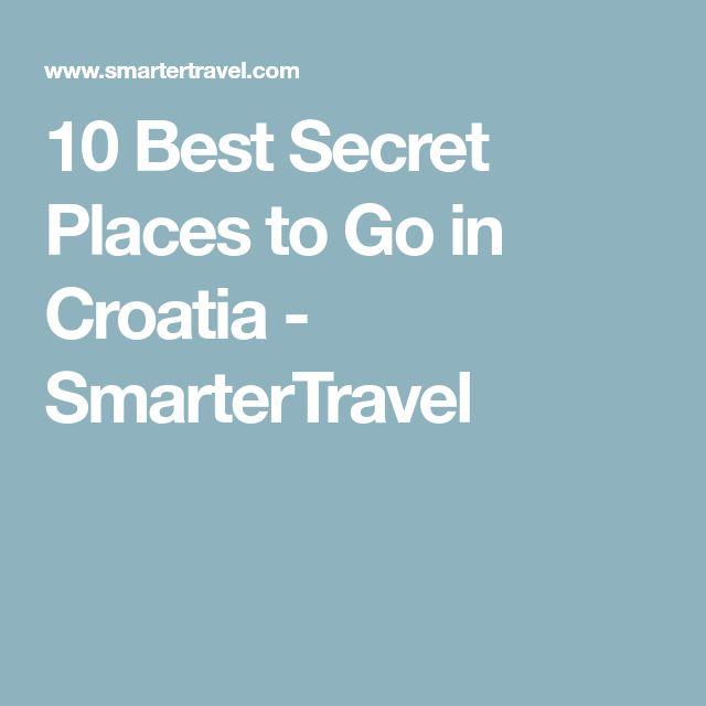 10 Best Secret Places to Go in Croatia - SmarterTravel