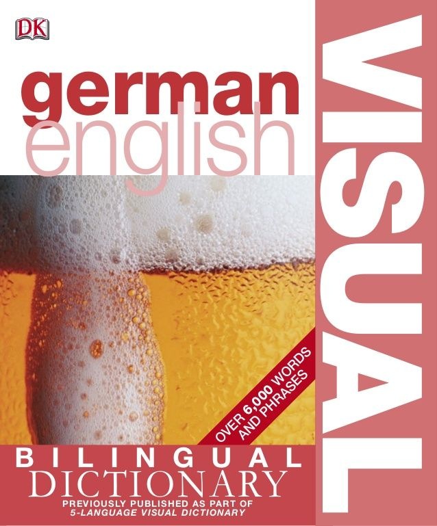 German english bilingual visual dictionary a. gavira (dk, 2006)bbs