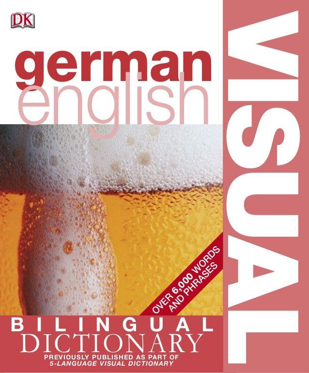 German english bilingual visual dictionary a. gavira (dk, 2006)bbs