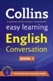Collins easy learning English conversation / [written by Elizabeth Walter and Kate Woodford]. http://encore.fama.us.es/iii/encore/record/C__Rb2438450?lang=spi