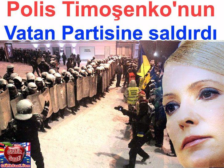 Ukrayna polisi vatan partisine saldırdı - Timoşenko Ukrania and Russia News