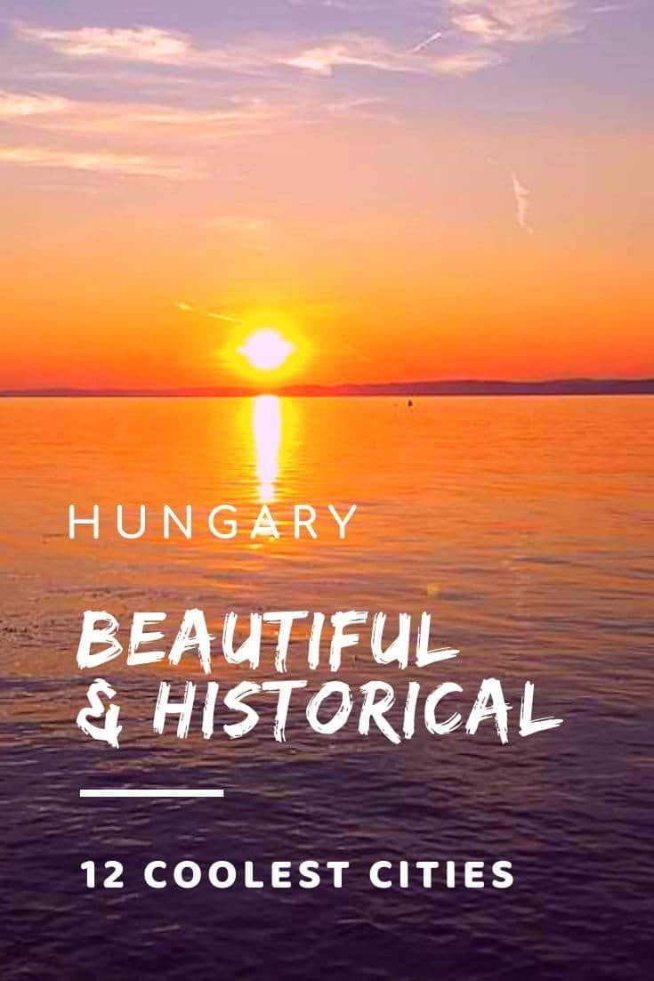 20 Cool Cities In Hungary You Should Visit Right Now Hungary Hungary Travel Europe Travel
