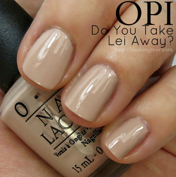 OPI Do You Take Lei Away? Nail Polish Swatches // Hawaii Collection for Spring 2015