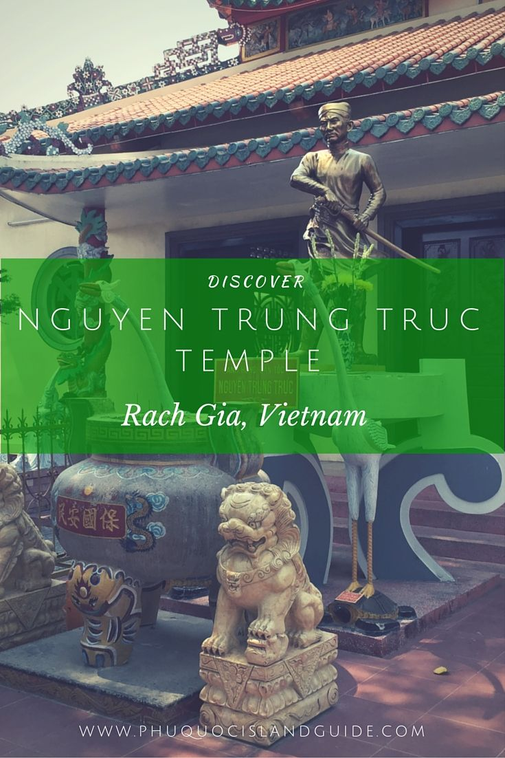 Nguyen Trung Truc Temple in Rach Gia, Vietnam  #phuquoc #nguyentrungtruc #vietnam #rachgia #mekongdelta #asia #temple #holy #pagoda #war #french