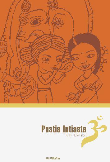 Katja Tukiainen, Omaelämänkerrallinen sarjakuvateos Postia Intiasta