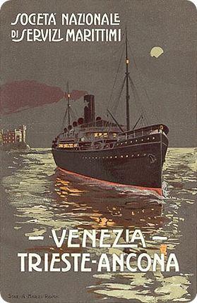 Venezia – Trieste – Ancona published by the Societá Nazionale di Servizi Marittimi, c. 1912. Signed Stab. A. Marzi, Roma