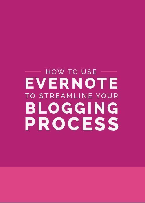 How to Use Evernote to Streamline Your Blogging Process