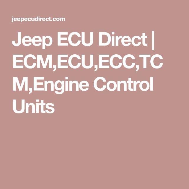 Jeep ECU Direct | ECM,ECU,ECC,TCM,Engine Control Units