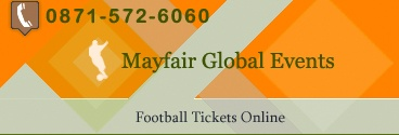 Mayfair Global Events is a football tickets company in UK, We are selling football tickets for chelsea, arsenal, fulham and man utd matches >> football tickets, champions league tickets --> www.mayfairglobalevents.com