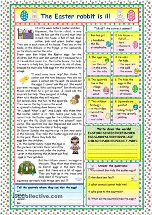 A nice story about the ill Easter Rabbit and how the other animals help him to hide the Easter eggs. Comprehension exercises and KEY included. - ESL worksheets