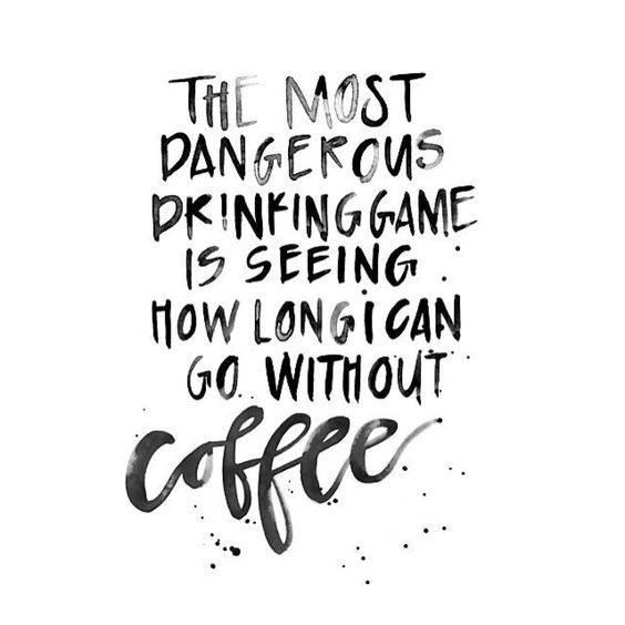 We like a little danger to start our weekend... #CoffeeSmiles