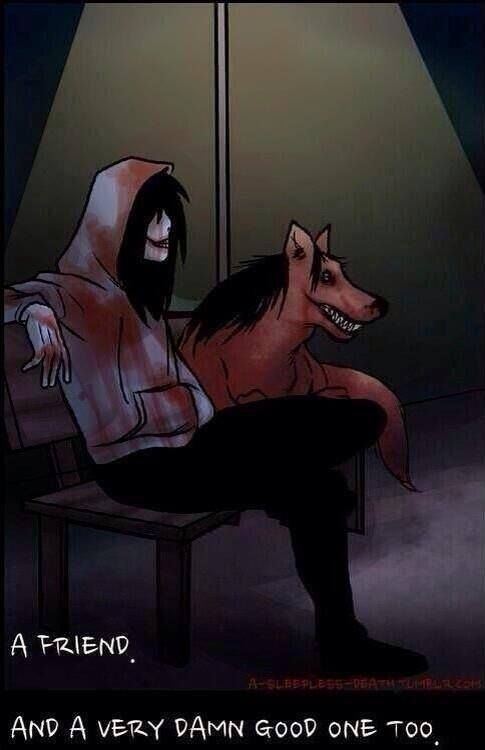 Jeff The Killer & Smile Dog ❤️❤️❤️❤️❤️❤️❤️❤️❤️ They are both so cute!!