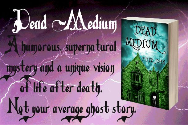 Dead Medium: A humorous, supernatural mystery and a unique vision of life after death. Not your average ghost story.  #kindle #books #ghosts #kindleunlimited #paranormal #supernatural