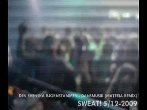 Den Svenska Björnstammen - Dansmusik (Materia remix)