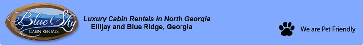 Blue Sky Cabin Rentals - Luxury Cabin Rentals in North Georgia - Ellijay and Blue Ridge, Georgia