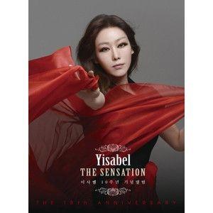 イザベル(YISABEL) / THE SENSATION : イザベル 10周年記念アルバム [イザベル(YISABEL)][CD] :韓国音楽専門ソウルライフレコード