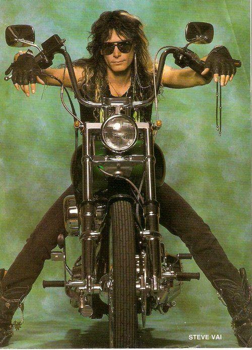 Steve Vai ...get off that bike, Steve! You're waaay too elegant to be a badass now! lol xxx