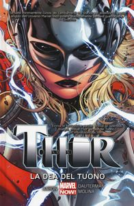 La dea del tuono. Thor. Vol. 1 - Jason Aaron - Russel Dauterman - - Libro - Panini Comics - Marvel Now! | IBS