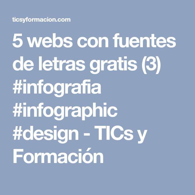 5 webs con fuentes de letras gratis (3) #infografia #infographic #design - TICs y Formación