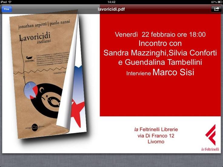 Vi ricordiamo l'appuntamento di questa sera, alla libreria Feltrinelli di Livorno!