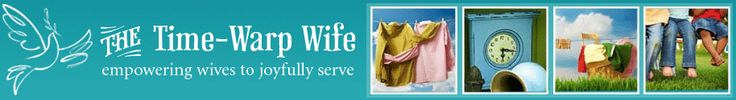 Time-Warp Wife - Empowering Wives to Joyfully Serve