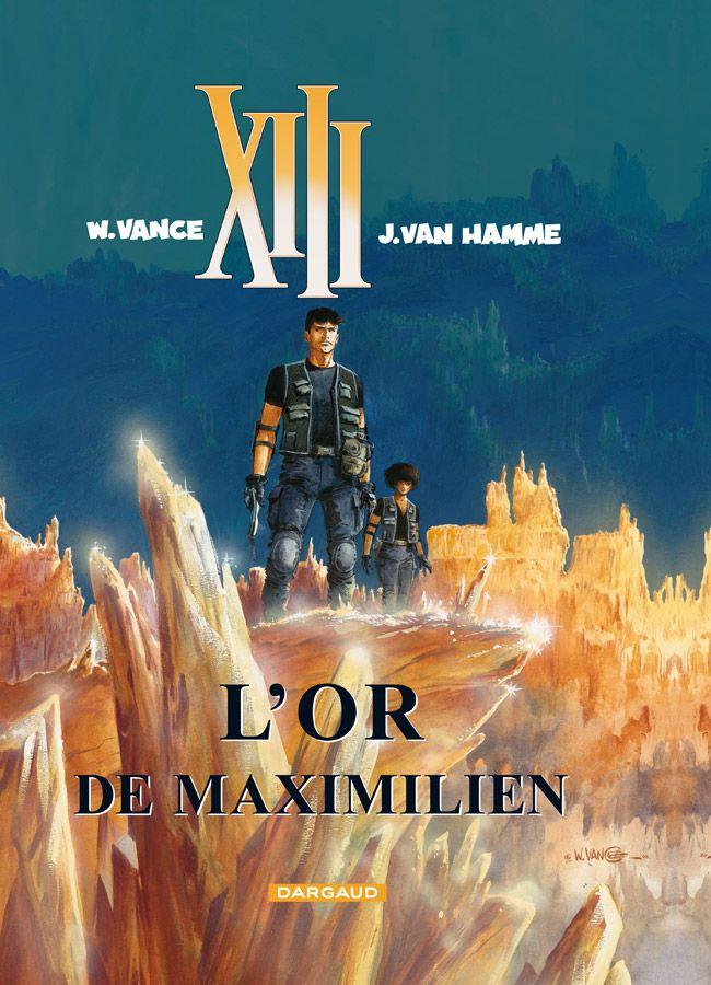 XIII tome 17 : L'Or de Maximilien. Scénario : Jean Van Hamme, dessin: William Vance. #XIII #BDXIII #Dargaud #VanHamme #Vance
