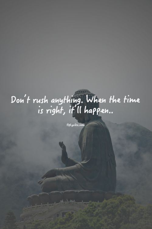 Don't rush! Inspiring #quotes and #affirmations by Calm Down Now, an empowering mobile app for overcoming anxiety. For iOS: http://cal.ms/1mtzooS For Android: http://cal.ms/NaXUeo