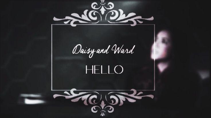 Daisy Johnson & Grant Ward | Hello [+3x09]